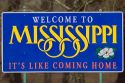 A road sign welcoming you to Mississippi state.
